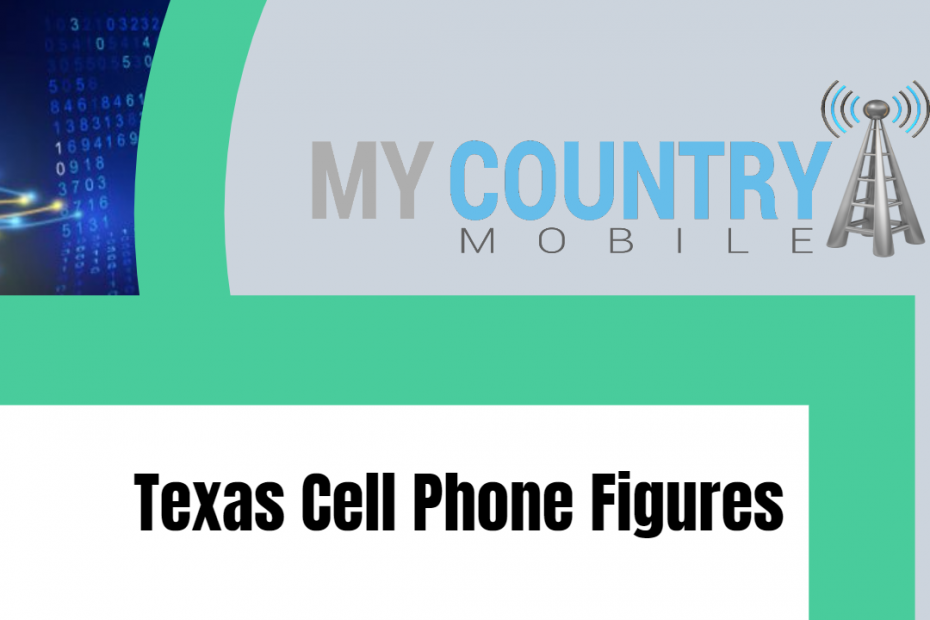 Texas Cell Phone Figures - My Country Mobile