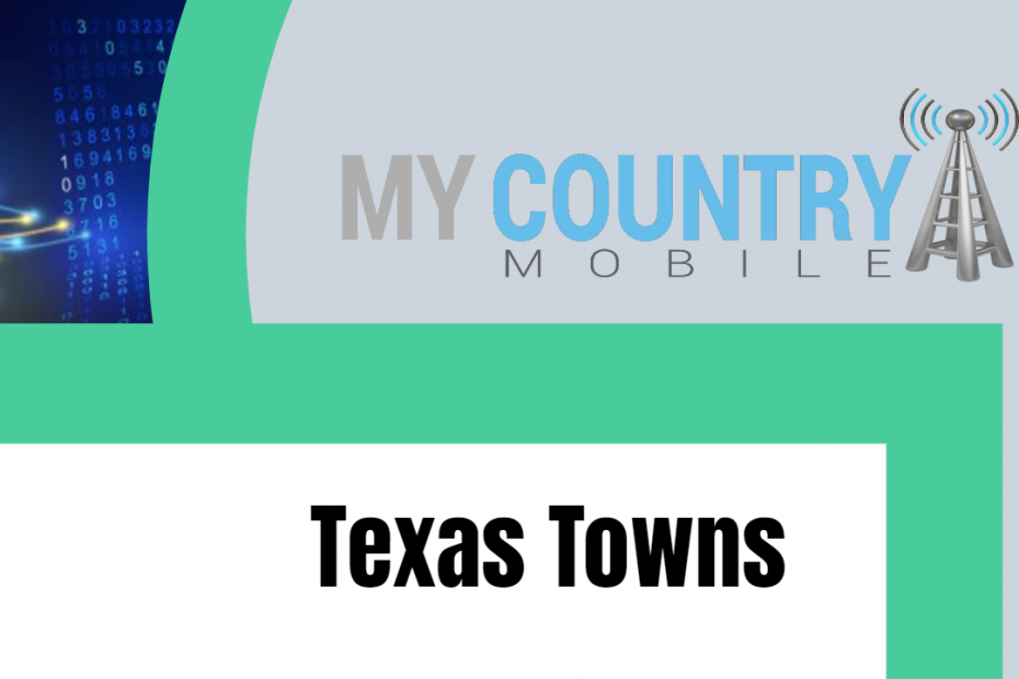 Texas Towns - My Country Mobile