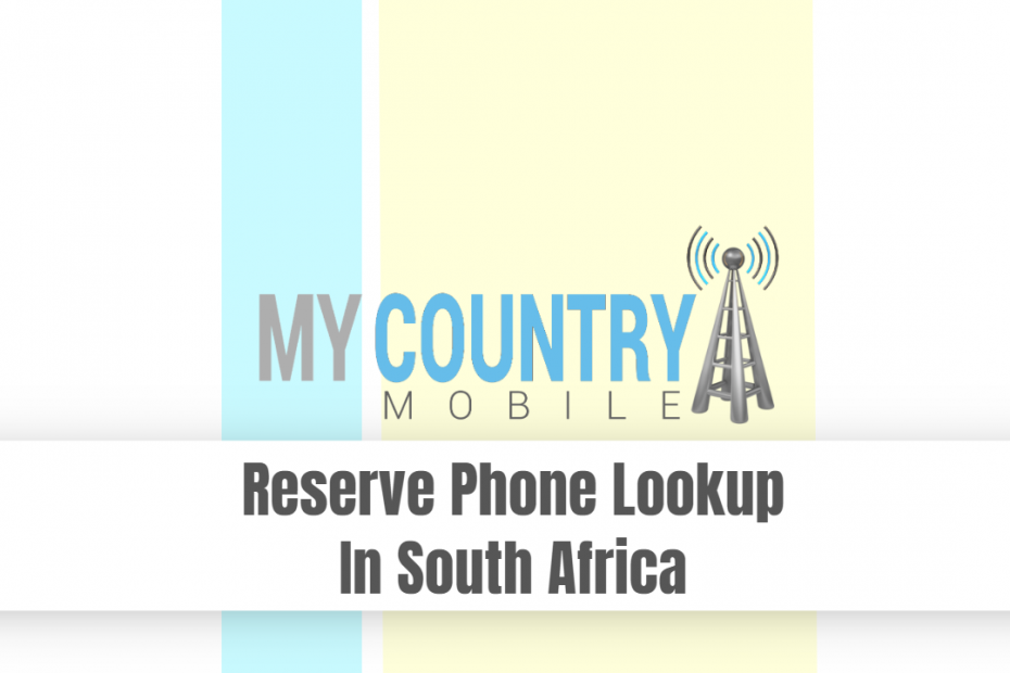 Reserve Phone Lookup In South Africa - My Country Mobile