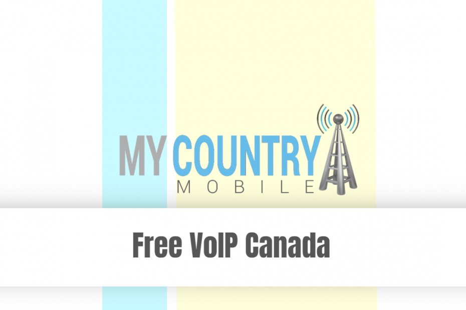 Free Voip Canada - My Country Mobile