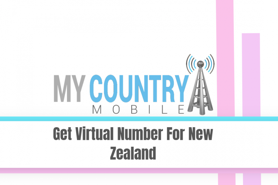 Get Virtual Number For New Zealand - My Country Mobile