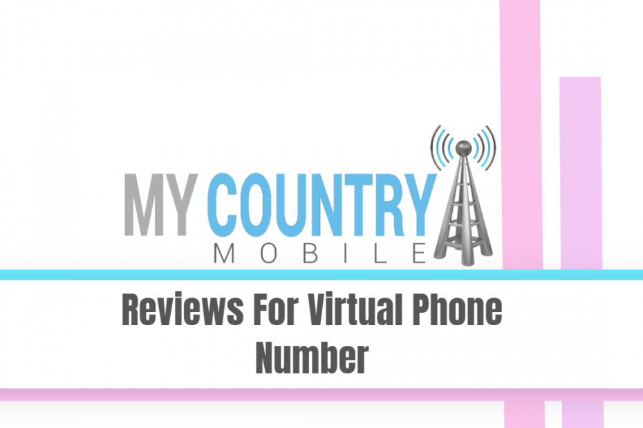 Reviews For Virtual Phone Number - My Country Mobile