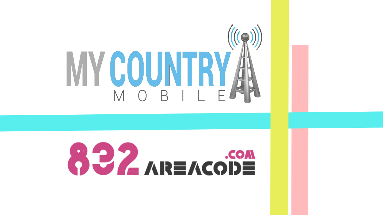 832 Area Code - My Country Mobile